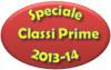 Speciale Classi Prime 2013/2014