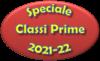 Speciale classi prime a.s. 2021/22