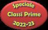 Speciale classi prime a.s. 2022/23